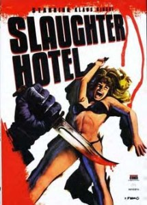 Slaughter Hotel