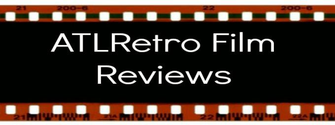ATLRetro Film Reviews