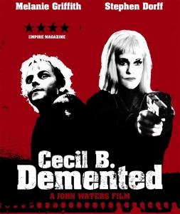 Cecil B Demented